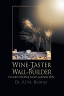 From Wine Taster to Wall Builder