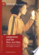 Adaptation And The New Art Film