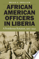African American Officers in Liberia