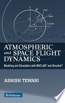 Atmospheric and Space Flight Dynamics Book