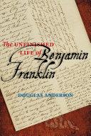 Pdf The Unfinished Life of Benjamin Franklin