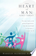 The Heart Of Man God S Target