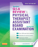 Saunders Q A Review for the Physical Therapist Assistant Board Examination   E Book