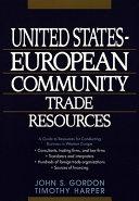 United States European Community Trade Resources