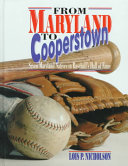 From Maryland to Cooperstown