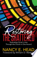 Restoring the Shattered