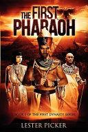Pdf The First Pharaoh