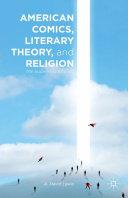 American Comics, Literary Theory, and Religion [Pdf/ePub] eBook