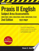 Cliffsnotes Praxis Ii English Subject Area Assessments 0041 5041 0043 0044 5044 0048 0049 5049 5142 2nd Edition