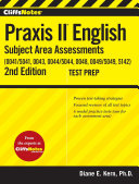 CliffsNotes Praxis II English Subject Area Assessments (0041/5041, 0043, 0044/5044, 0048, 0049/5049,5142) 2nd Edition