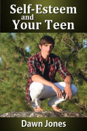 Self Esteem and Your Teen