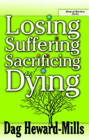 Losing, Suffering, Sacrificing and Dying