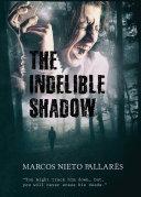 The Indelible Shadow Pdf/ePub eBook
