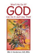 Won't He Do It? God Can Do It Just Like That! Book