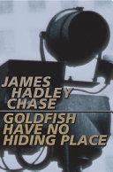 Pdf Goldfish Have No Hiding Place