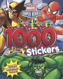 Marvel Super Heroes 1000 Sticker Book