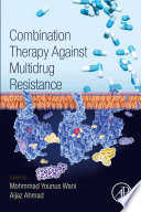 Combination Therapy Against Multidrug Resistance