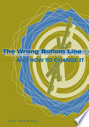 The Wrong Bottom Line