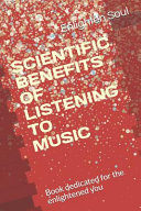 Scientific Benefits of Listening to Music Book