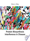Protein Biosynthesis Interference in Disease Book