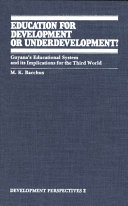 Education for Development or Underdevelopment