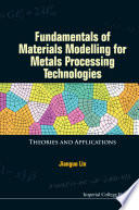 Fundamentals Of Materials Modelling For Metals Processing Technologies Book PDF