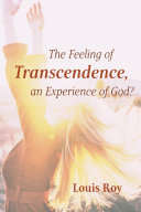 The Feeling of Transcendence  an Experience of God