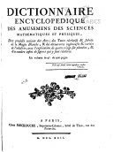 Encyclopedie methodique, ou par ordre de matières: Amusemens des sciences mathematiques et physiques