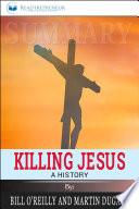 Summary: Killing Jesus