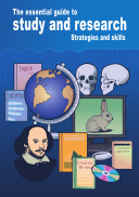 The Essential Guide to Study and Research