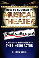 How to Succeed in Musical Theater Without Really Trying Book