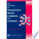 The Chemistry of Transition Metal Carbides and Nitrides Book