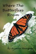 Where the Butterflies Roam [Pdf/ePub] eBook