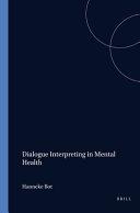 Dialogue Interpreting in Mental Health