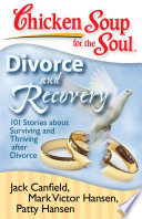 Chicken Soup For The Soul Divorce And Recovery PDF