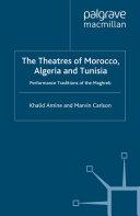 Pdf The Theatres of Morocco, Algeria and Tunisia Telecharger