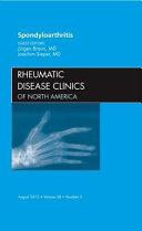 Spondyloarthropathies  an Issue of Rheumatic Disease Clinics