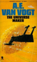 The Universe Maker ; [and, The Proxy Intelligence]