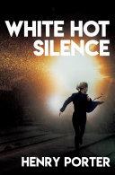 Pdf White Hot Silence