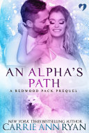 An Alpha's Path (A Redwood Pack Prequel) ebook