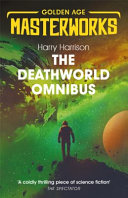 Read Online The Deathworld Omnibus For Free