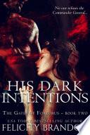His Dark Intentions