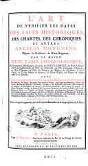 L'Art de verifier les dates des faits historiques, des chartes, des chroniques et autres anciens monumens ... Nouv. ed. (etc.)