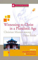 Pdf Witnessing to Christ in a Pluralistic World