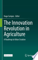 The Innovation Revolution in Agriculture