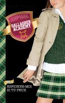 Gallagher Academy 2 - Espionne-moi si tu peux [Pdf/ePub] eBook