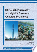 Ultra High Pumpability and High Performance Concrete Technology