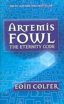 Artemis Fowl: The Eternity Code - Book #3
