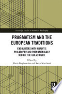 Pragmatism and the European Traditions Book PDF