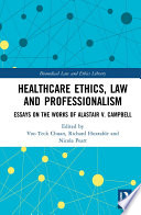 Healthcare Ethics Law And Professionalism